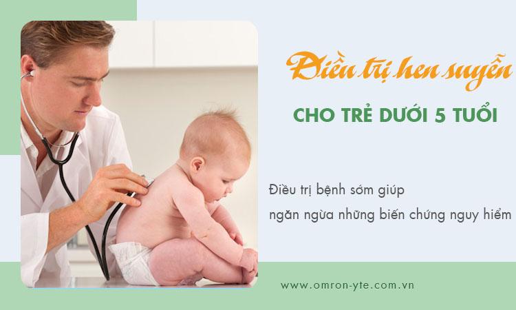 Điều trị hen suyễn ở trẻ em dưới 5 tuổi 1